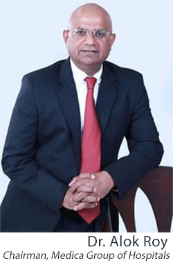 Chairman,Medica Group of Hospitals