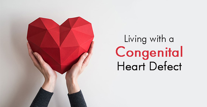 Living with a Congenital Heart Defect