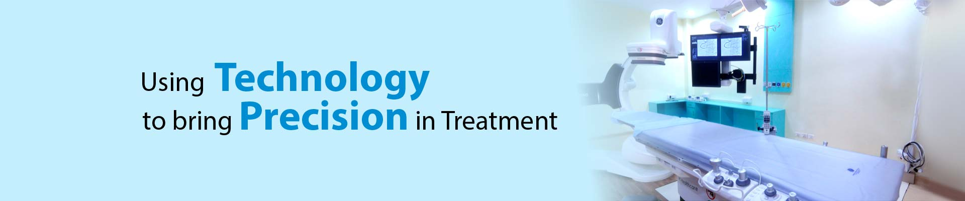 Treating with advanced technology/ Advanced treatment